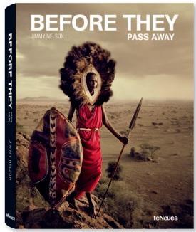 Before They Pass Away 9783832797591  TeNeues   Fotoboeken Wereld als geheel