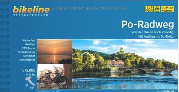 Bikeline Po-Radweg | fietsgids 9783850001434  Esterbauer Bikeline  Fietsgidsen, Meerdaagse fietsvakanties Zuidtirol, Dolomieten, Friuli, Venetië, Emilia-Romagna