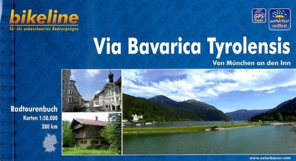 Bikeline Via Bavarica Tyrolensis | fietsgids 9783850003421  Esterbauer Bikeline  Fietsgidsen Oostenrijk