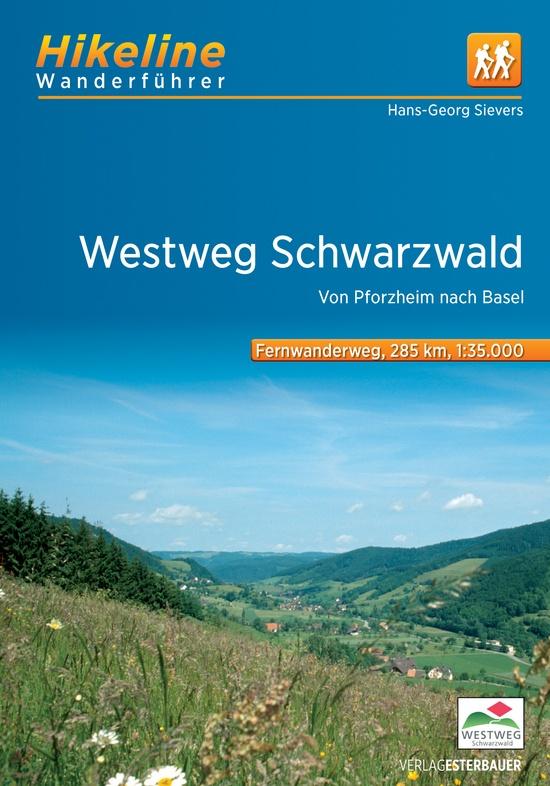 Westweg Schwarzwald   Hikeline Wanderführer (wandelgids) 9783850007085  Esterbauer Hikeline wandelgidsen  Lopen naar Rome, Meerdaagse wandelroutes, Wandelgidsen Zwarte Woud