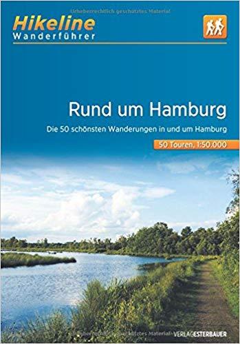 Rund um Hamburg   Hikeline Wanderführer (wandelgids) 9783850007382  Esterbauer Hikeline wandelgidsen  Wandelgidsen Hamburg