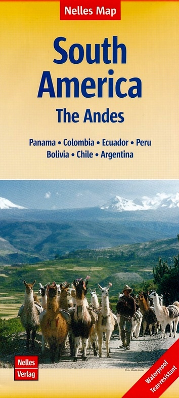 Andes | wegenkaart - overzichtskaart 1:4.500.000 9783865744463  Nelles Nelles Maps  Landkaarten en wegenkaarten Zuid-Amerika (en Antarctica)