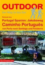 Jakobsweg: Caminho Português | wandelgids (Duitstalig) 9783866865259  Conrad Stein Verlag Outdoor - Der Weg ist das Ziel  Santiago de Compostela, Wandelgidsen Noord en Midden-Portugal, Lissabon