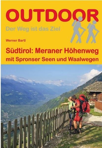 Meraner Höhenweg | wandelgids (Duitstalig) 9783866865372  Conrad Stein Verlag Outdoor - Der Weg ist das Ziel  Meerdaagse wandelroutes, Wandelgidsen Zuidtirol, Dolomieten, Friuli, Venetië, Emilia-Romagna