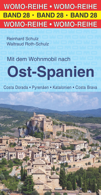 Mit dem Wohnmobil nach Ost-Spanien 9783869032856  Womo   Op reis met je camper, Reisgidsen Catalonië, Barcelona
