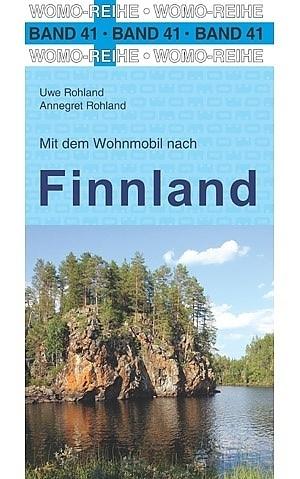 Mit dem Wohnmobil nach Finnland   campergids Finland 9783869034164  Womo   Op reis met je camper, Reisgidsen Finland