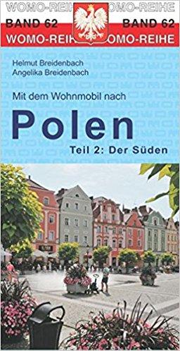 Mit dem Wohnmobil nach Polen, Teil 2 der Süden 9783869036229  Womo   Op reis met je camper, Reisgidsen Polen