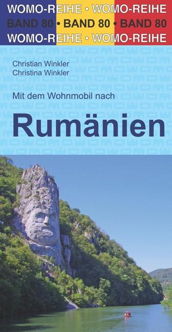 Mit dem Wohnmobil nach Rumänien | Campergids Roemenië 9783869038025  Womo   Op reis met je camper, Reisgidsen Roemenië, Moldavië