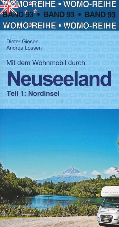 Mit dem Wohnmobil durch Neuseeland, Teil 1: Nordinsel | campergids Nieuw-Zeeland Noordeiland 9783869039336  Womo   Op reis met je camper, Reisgidsen Nieuw Zeeland