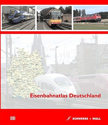 Eisenbahnatlas Deutschland 9783894941468  Schweers & Wall   Landeninformatie, Reisgidsen Duitsland