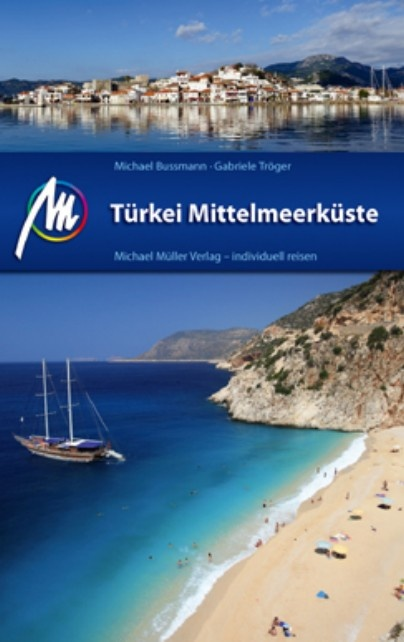 Türkei Mittelmeerküste | reisgids Turkse Middellandse Zeekust 9783899539752  Michael Müller Verlag   Reisgidsen Turkse Riviera, overig Turkije