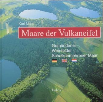 Maare der Vulkaneifel 9783933608314 Maas Helios   Fotoboeken