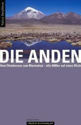 Die Anden 9783936740363 Vom Chimborazo zum Marmolejo Panico Verlag   Klimmen-bergsport Zuid-Amerika (en Antarctica)