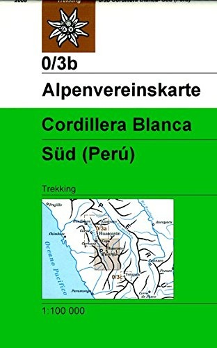 AV-0/03b  Cordillera Blanca Süd [2005] Alpenvereinskarte wandelkaart 9783937530055  AlpenVerein Alpenvereinskarten  Wandelkaarten Peru