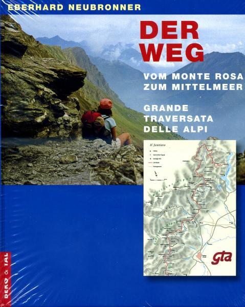 Der Weg 9783939499008 Eberhard Neubronner Berg & Tal Verlag   Meerdaagse wandelroutes, Wandelgidsen Ligurië, Piemonte, Lombardije