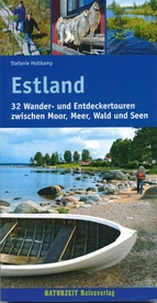 Estland | wandelgids 9783944378084 Stefanie Holtkamp Naturzeit Reiseverlag   Wandelgidsen Estland