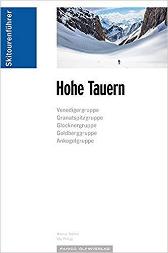 Skitourenführer Hohe Tauern | Markus Stadler 9783956110627  Panico Verlag Panico Skitourenführer  Wintersport Salzburg, Karinthië, Tauern, Stiermarken
