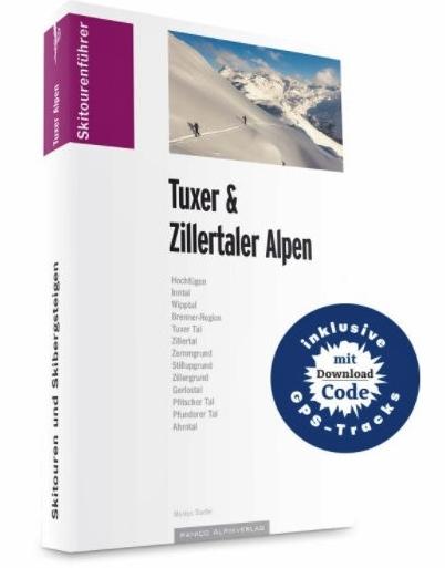 Skitourenführer Tuxer & Zillertaler Alpen 9783956110641  Panico Verlag Panico Skitourenführer  Wintersport Tirol & Vorarlberg