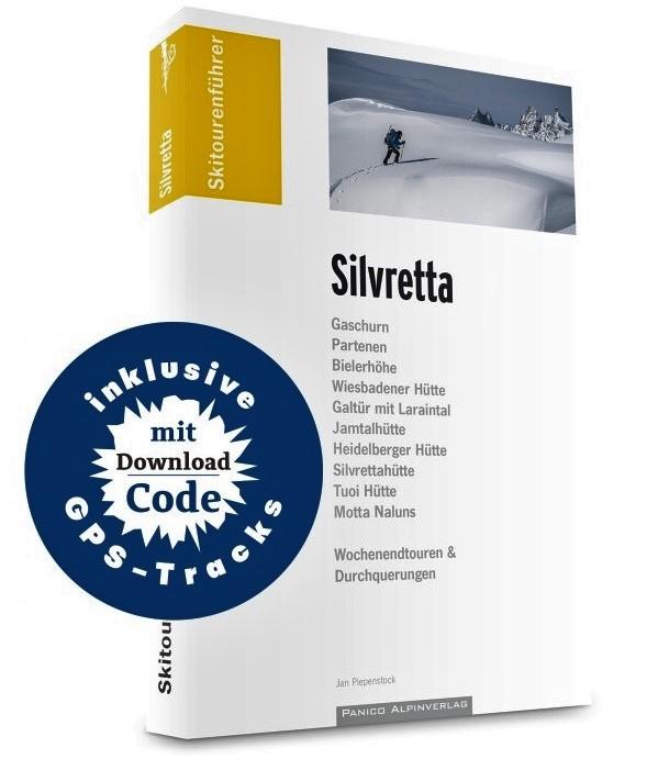 Skitourenführer Silvretta 9783956110726 Jan Piepenstock Panico Verlag Panico Skitourenführer  Wintersport Tirol & Vorarlberg