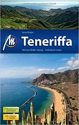 Teneriffa | reisgids Tenerife 9783956544408  Michael Müller Verlag   Reisgidsen Tenerife