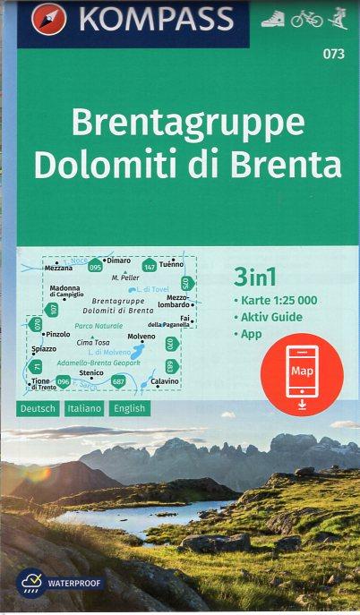 KP-073 Dolomiti di Brenta   Kompass wandelkaart 9783990443866  Kompass Wandelkaarten Kompass Italië  Wandelkaarten Zuidtirol, Dolomieten, Friuli, Venetië, Emilia-Romagna