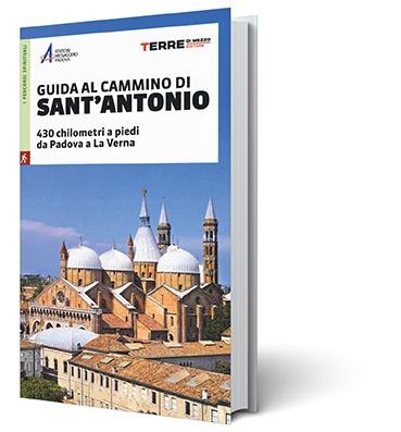 Guida al cammino di Sant'Antonio 9788861894631  Terre di Mezzo   Lopen naar Rome, Meerdaagse wandelroutes, Wandelgidsen Italië