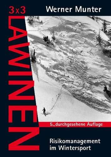 3x3 Lawinen 9788870737752 Werner Munter Pohl & Schellhammer   Wintersport Reisinformatie algemeen
