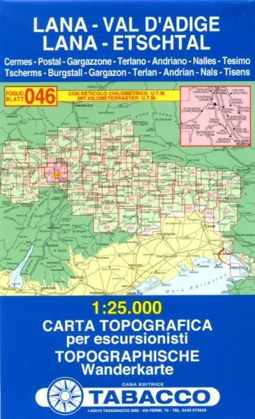 TAB-46 Lana - Val d Adige   Tabacco wandelkaart 9788883150678  Tabacco Tabacco 1:25.000  Wandelkaarten Zuidtirol, Dolomieten, Friuli, Venetië, Emilia-Romagna