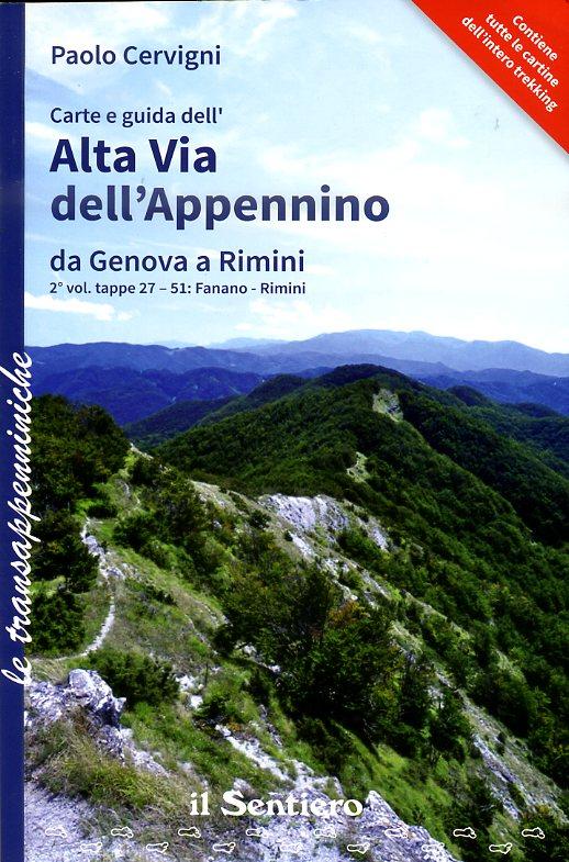 Alta Via dell'Appennino da Genova a Rimini, Vol.2 9788890999529  Il Sentiero   Meerdaagse wandelroutes, Wandelgidsen Zuidtirol, Dolomieten, Friuli, Venetië, Emilia-Romagna