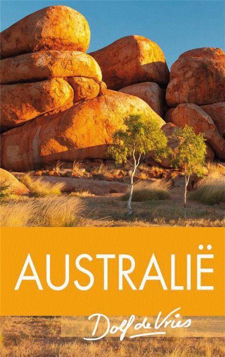 Australië   Dolf de Vries (reisverhaal) 9789000303021 Dolf de Vries Unieboek   Reisverhalen Australië