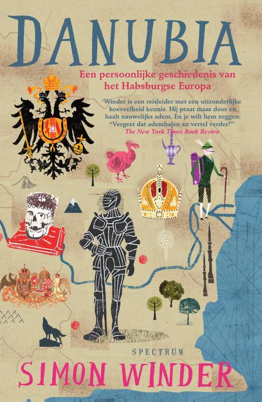 Danubia 9789000337774 Simon Winder Spectrum   Historische reisgidsen, Landeninformatie Europa
