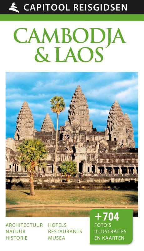 Capitool Cambodja en Laos 9789000341566  Unieboek Capitool Reisgidsen  Reisgidsen Indochina