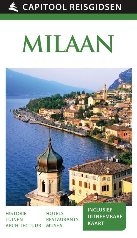 Capitool Milaan en de Meren 9789000341993  Unieboek Capitool Reisgidsen  Reisgidsen Ligurië, Piemonte, Lombardije