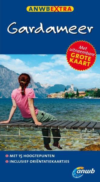 ANWB Extra reisgids Gardameer 9789018033637  ANWB ANWB Extra reisgidsjes  Reisgidsen Zuidtirol, Dolomieten, Friuli, Venetië, Emilia-Romagna
