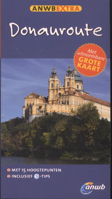 ANWB Extra reisgids Donauroute 9789018039813  ANWB ANWB Extra reisgidsjes  Reisgidsen Oostenrijk