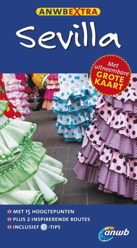 ANWB Extra reisgids Sevilla 9789018040024  ANWB ANWB Extra reisgidsjes  Reisgidsen Sevilla