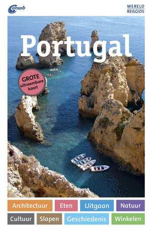 ANWB Wereldreisgids Portugal 9789018041533  ANWB Wereldreisgidsen  Reisgidsen Portugal