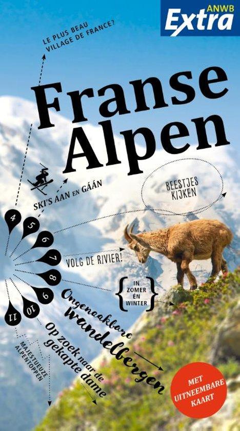 ANWB Extra reisgids Franse Alpen 9789018044145  ANWB ANWB Extra reisgidsjes  Reisgidsen Rhône, Franse Alpen, Corsica