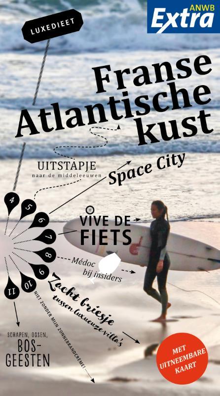 ANWB Extra reisgids Franse Atlantische Kust 9789018045210  ANWB ANWB Extra reisgidsjes  Reisgidsen Midden-Frankrijk en Atlantische Kust