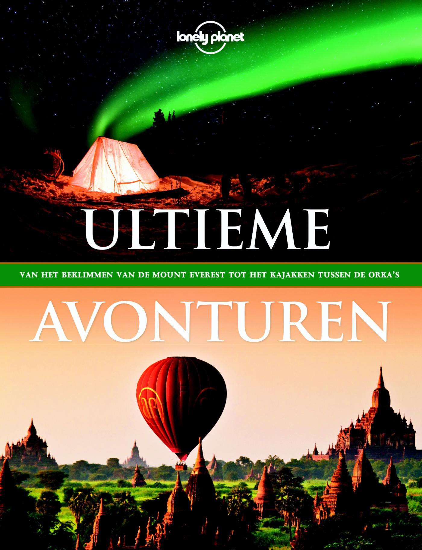 Lonely Planet Ultieme avonturen 9789021565149  Kosmos   Reisgidsen Wereld als geheel
