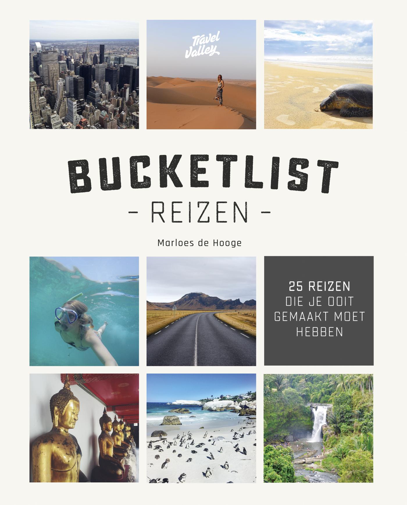 Bucketlist Reizen | Marloes de Hooge 9789021566993 Marloes de Hooge Kosmos   Reisgidsen Wereld als geheel