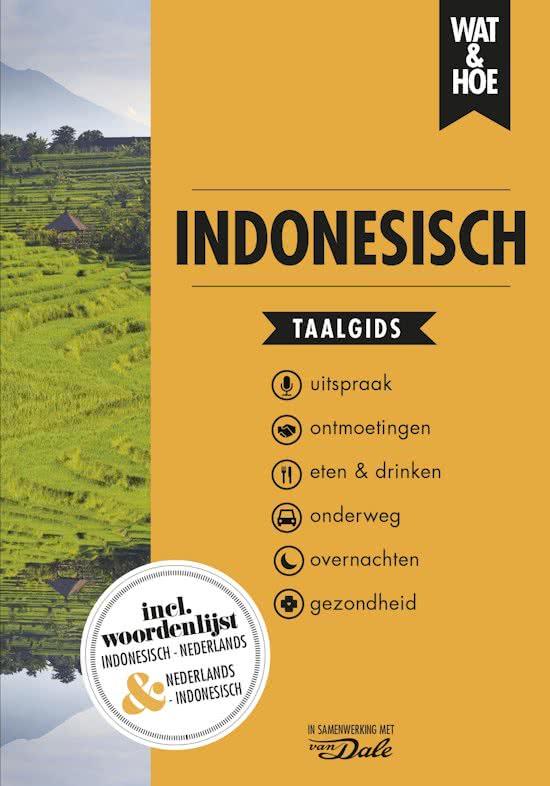Wat en Hoe: Indonesisch | taalgids 9789021567228  Kosmos Wat en Hoe Taalgids  Taalgidsen en Woordenboeken Indonesië