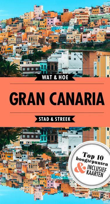 Wat & Hoe: Gran Canaria 9789021568331  Kosmos Wat & Hoe  Reisgidsen Gran Canaria