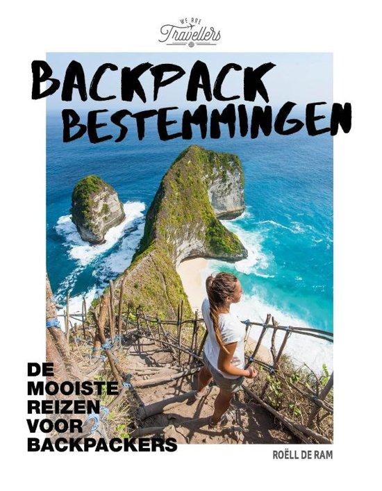 Backpack Bestemmingen 9789021569802 Roëll de Ram Kosmos   Reisgidsen Wereld als geheel