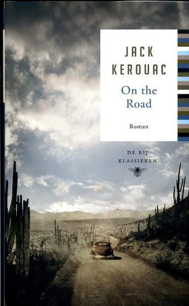 On the road  / Onderweg 9789023470717 Jack Kerouac Bezige Bij   Reisverhalen Verenigde Staten