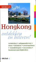 HongKong 9789024375288  Deltas Merian Live reisgidsjes  Reisgidsen China (Tibet: zie Himalaya)
