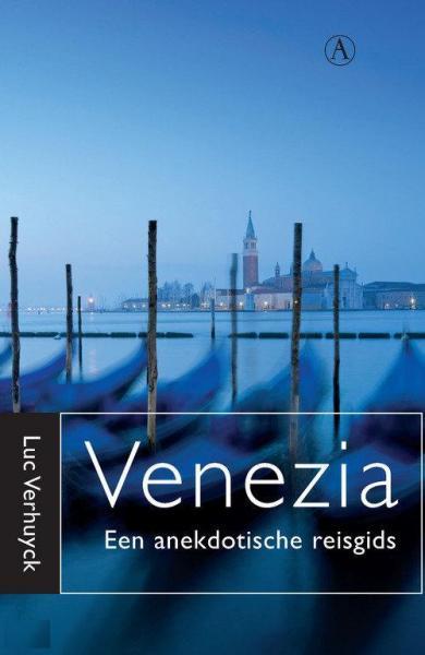 Venezia : anekdotische reisgids voor Venetië 9789025368159 Luc Verhuyck Athenaeum   Reisgidsen Zuidtirol, Dolomieten, Friuli, Venetië, Emilia-Romagna