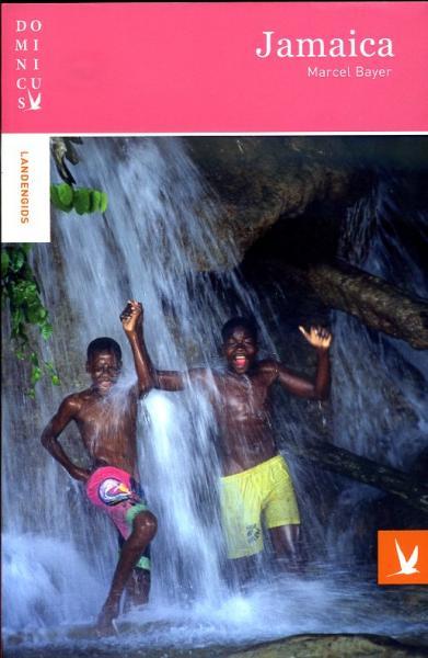 Dominicus reisgids Jamaica 9789025749873  Gottmer Dominicus reisgidsen  Reisgidsen Aruba, Bonaire, Curaçao