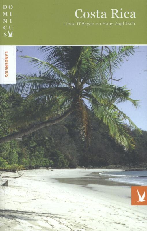 Dominicus reisgids Costa Rica 9789025762162  Gottmer Dominicus reisgidsen  Reisgidsen Costa Rica