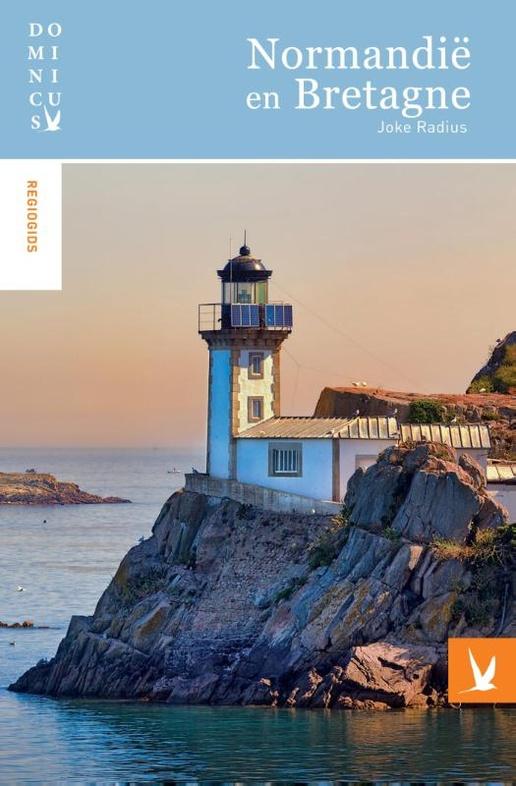 Dominicus reisgids Normandie/Bretagne 9789025763527  Gottmer Dominicus reisgidsen  Reisgidsen Noordwest-Frankrijk